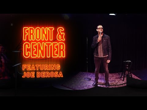 Front & Center feat. Joe DeRosa
