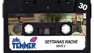 Erwachsene Männer hören Jan Tenner | #30 | Seytanas Rache | Seite 2 | 10.10.2015
