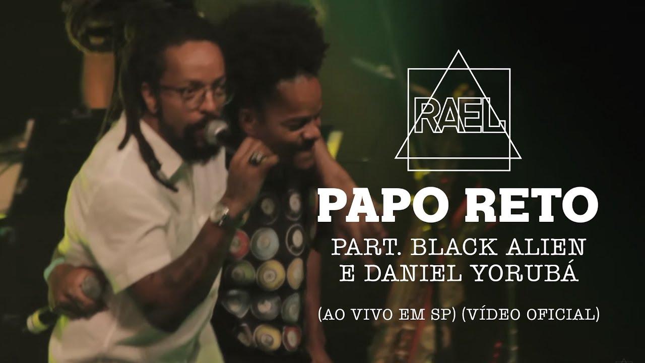 rael-papo-reto-part-black-alien-e-daniel-yoruba-ao-vivo-em-sp-rael
