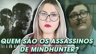 MINDHUNTER | Conheça os serial killers reais que inspiraram a série