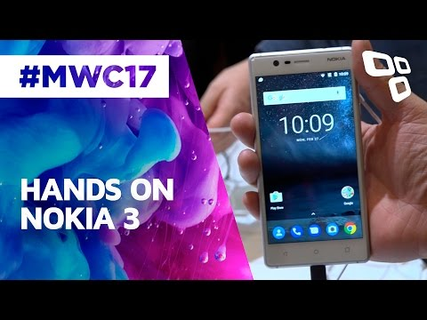 Hands On: Nokia 3 - MWC 2017 - TecMundo