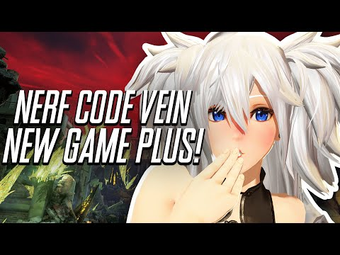 Code Vein New Game Plus MIGHT Need A Nerf.. (Code Vein Funny Moments) |