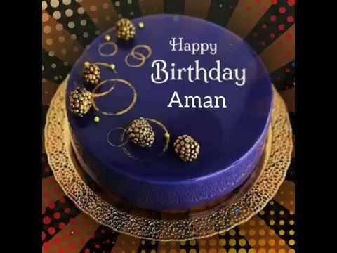 Happy Birthday Aman H B D Boy My Dear Aman Whatsapp Status Video Youtube Find & download free graphic resources for cake. happy birthday aman h b d boy my dear aman whatsapp status video