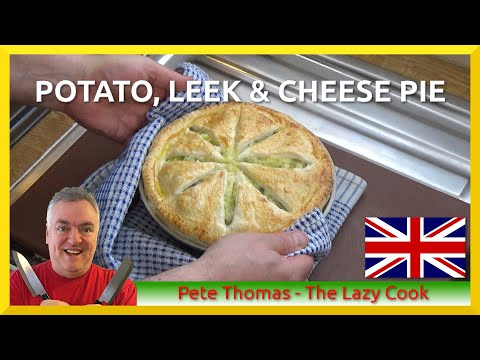 How To Cook Potato, Leek And Cheese Pie