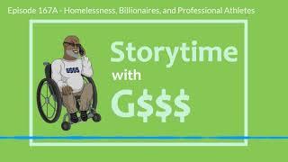 G$$$ Speaks: Homelessness, Billionaires, and Professional Athletes