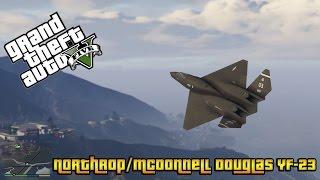 Northrop/McDonnell Douglas YF-23 (GRAND THEFT AUTO 5 MODS )