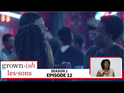 Modern Dating and the Inexperienced Freshman: grown-ish lessons (Season 1, Episode 12)