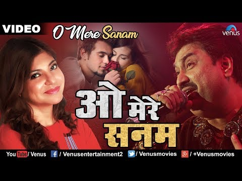 Hindi Songs | O Mere Sanam | Kumar Sanu &...