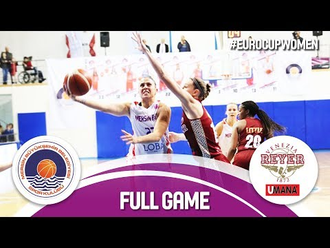 LIVE🔴 - Mersin (TUR) v Reyer Venezia (ITA) - EuroCup Women 2017-18