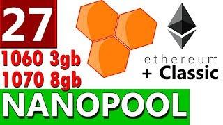 как начать майнинг эфир Ethereum Classic ETC и Ethereum ETH на пуле Nanopool