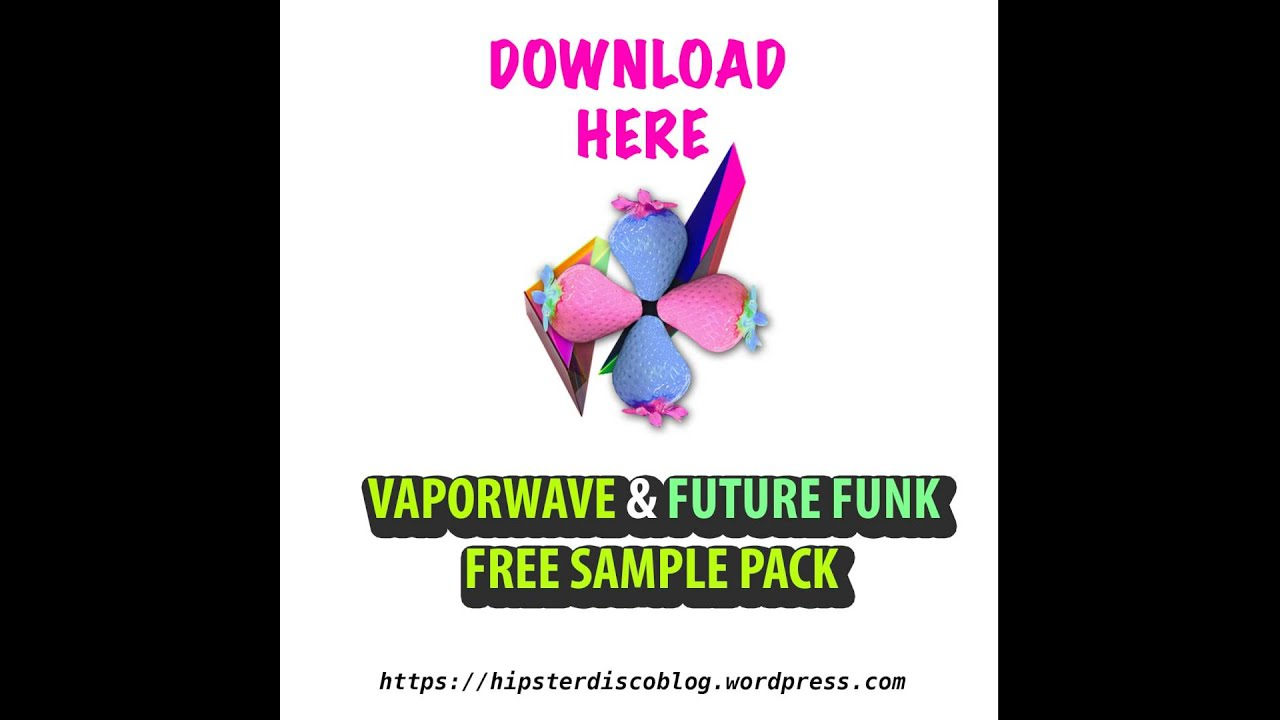 vaporwave future funk sample pack free download youtube