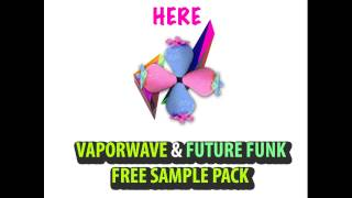 Vaporwave & Future Funk Sample pack FREE DOWNLOAD(Download here: https://noskoolblog.wordpress.com/201... https://hipsterdiscoblog.wordpress.com/ Drums Loops Chords Bass Guitar plucks Mastering: ..., 2016-01-26T06:41:07.000Z)