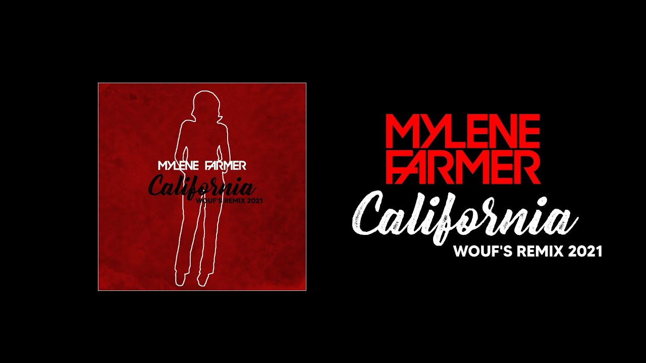 MYLENE FARMER   California Wouf's Remix 20   YouTube