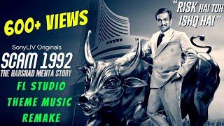 Scam 1992 Theme Track Remake 🔥 | Achint Thakkar | FL Studio