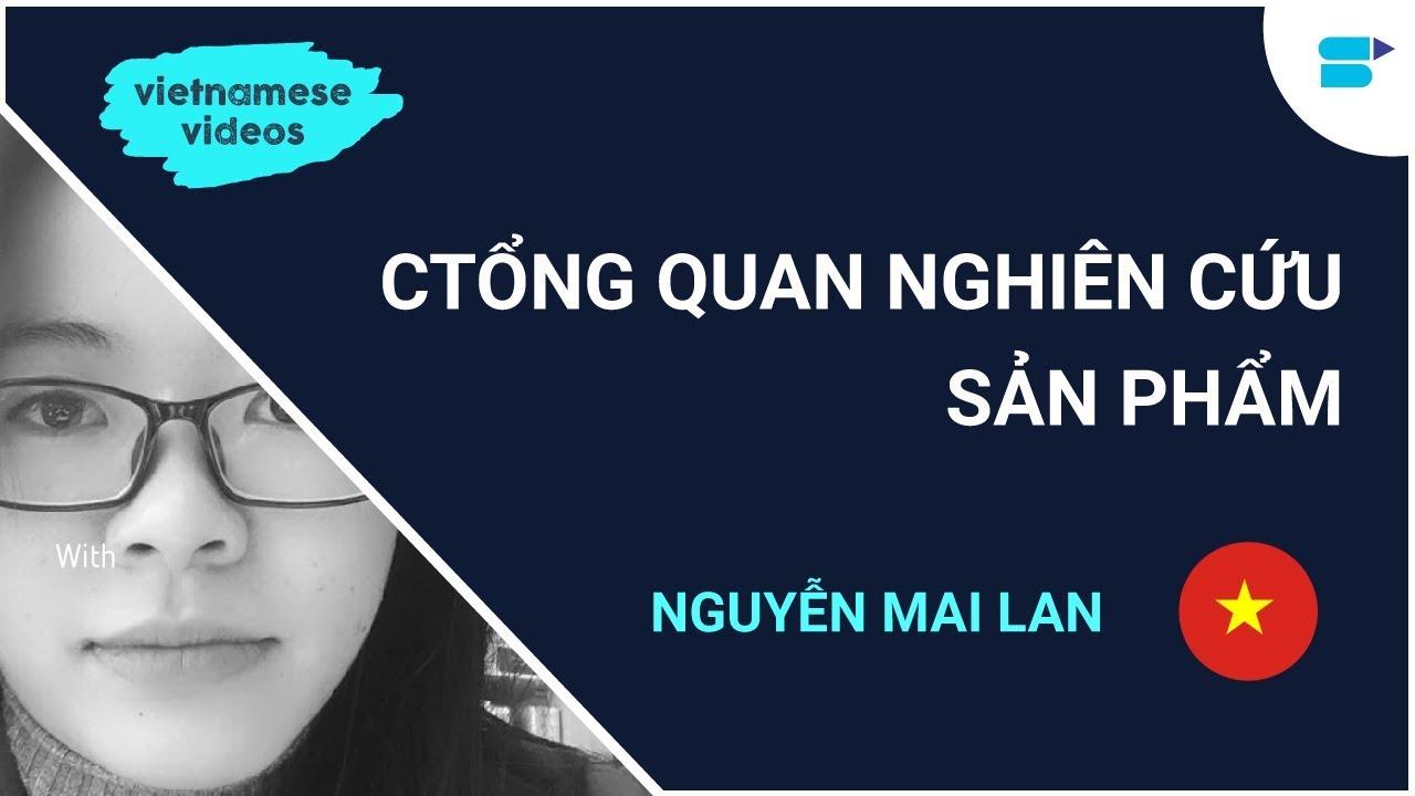 Tổng Quan Nghiên Cứu Sản Phẩm | SellerApp Vietnamese Videos