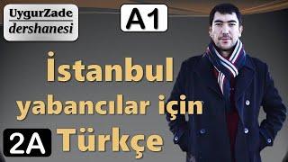 İstanbul Yabancılar İçin Türkçe A1- Ünite 2 A (Uyghur)