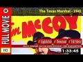 Watch Online : The Texas Marshal (1941)
