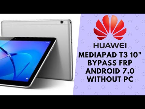 """Huawei MediaPad T3 10"""" AGS-L09 FRP Bypass 