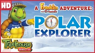 Franklin and Friends: Polar Explorer SPECIAL! | Funny Animal Cartoons for Kids by Treehouse Direct