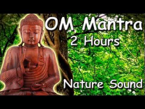 Free meditation music om mantra 2 hour meditation with nature sound