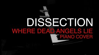 Dissection - Where Dead Angels Lie PIANO cover
