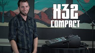 TUTORIAL: Behringer x32 Compact