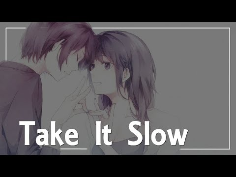 Nightcore - Take It Slow – New Peugeot Rifter Ad Music (requested)