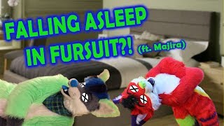 FALLING ASLEEP IN FURSUIT?! (WITH MAJIRA)