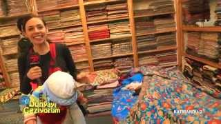 DÜNYAYI GEZİYORUM - KATMANDU/2 (HD) - 28 ARALIK 2014