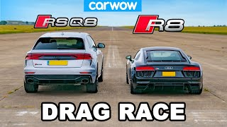 Audi R8 vs RSQ8: DRAG RACE!