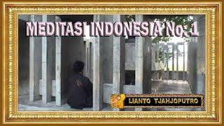 Meditasi Indonesia - Musik : Rahayu Adiluhung Tanah Jawa - Lianto Tjahjoputro