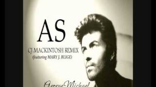 George Michael - As (CJ MACKINTOSH REMIX) featuring MARY J. BLIGE