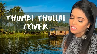 Cobra - Thumbi Thullal Video Cover | Suthasini | AR Rahman