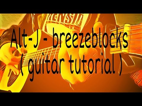 Breezeblocks Chords Alt J Chordsworld Com Hd How To Play MP3 Video ...