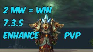 2 MW MONKS = WIN - 7.3.5 Enhancement Shaman PvP - WoW Legion