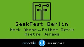 GeekFest Berlin 2016 | Mark Abene aka Phiber Optik and Wietse Venema