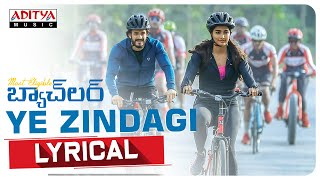 #YeZindagi​ Lyrical | Most Eligible Bachelor​ Songs | Akhil Akkineni, Pooja Hegde | Gopi Sunder