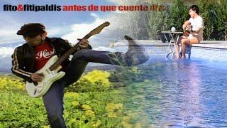 ANTES DE QUE CUENTE DIEZ - (Fito y Fitipaldis) Acoustic cover