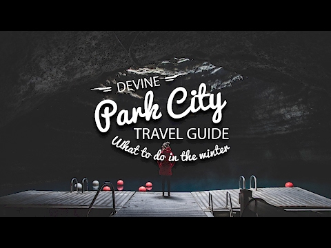 PARK CITY TRAVEL GUIDE || What to do in the winter!