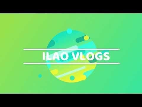 ILAO-VLOGS  #1
