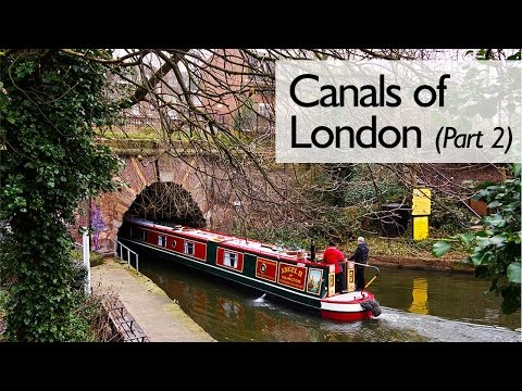 Canals Of London (Part 2)