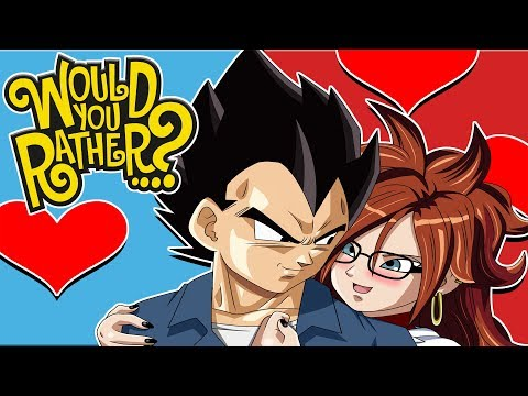 Vegeta And Android 21 Play Would You Rather?