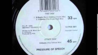 Pressure of Speech - X-Beats (Orbital Remix)