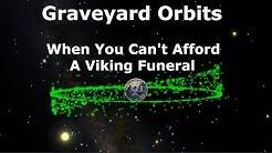Graveyard Orbits Where Old Satellites Are Forgotten