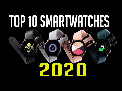 Best Smartwatches for 2020 | TOP:10 New Smartwatches 2020