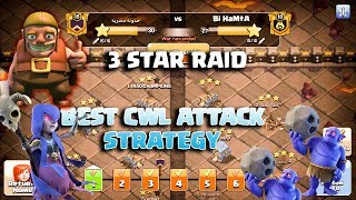 Best CWL 3 Star 🌟 War Attack Strategy 2019 Th12 ! How to 3 Star In Clan War League | Clash Of Clans