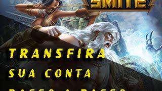 TRANSFIRA SUA CONTA DO SMITE - PASSO A PASSO