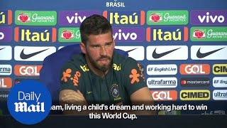 Brazil goalkeeper says he is focused on the World Cup