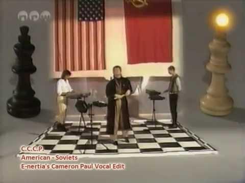 CCCP - American Soviets (e-nertia's cameron paul vocal edit)
