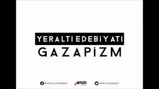 Gazapizm - Olmaz İşte Video